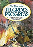 The Illustrated Pilgrim's Progress (0842316051) by Bunyan, John