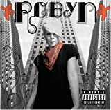 Do You Really Want Me (Sing... - Robyn