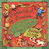 Pocketful of Posies: A Treasury of Nursery Rhymes ~ Salley Mavor