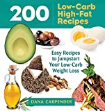 img - for 200 Low-Carb, High-Fat Recipes book / textbook / text book