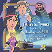 Blotto, Twinks and the Bootlegger's Moll | [Simon Brett]