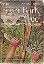 The Fever Bark Tree: The Pageant of Quinine…