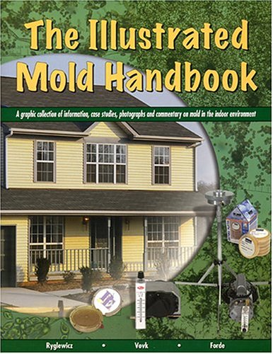 The Illustrated Mold Handbook - W. Marketing - WM-3000 - ISBN: 0972629610 - ISBN-13: 9780972629614