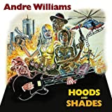 echange, troc André Williams - Hoods & Shades
