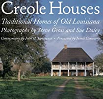 Free Creole Houses: Traditional Homes of Old Louisiana Ebook & PDF Download