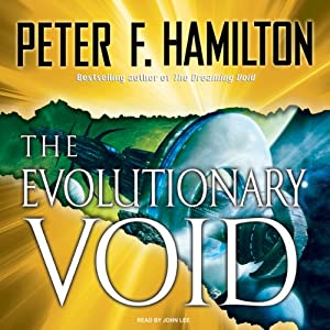 The Evolutionary Void: Void Trilogy, Book 3 | [Peter F. Hamilton]