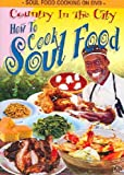 Country in the City: How to Cook Soul Food [DVD] [Import]