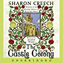 The Castle Corona Audiobook by Sharon Creech Narrated by Jennifer Wiltsie