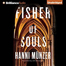Fisher of Souls (       UNABRIDGED) by Hanni Münzer, John Brownjohn - translator Narrated by Emily Sutton-Smith