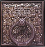 img - for Beauty in the Shadows: An Illustrated Inventory of Wrought Iron in the Washington National Cathedral book / textbook / text book
