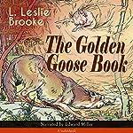 The Golden Goose Book | L. Leslie Brooke