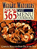 New 365-Day Menu Cookbook: Complete Meals for Everyday of the Year Weight Watchers
