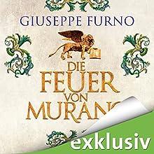 Die Feuer von Murano (       UNABRIDGED) by Giuseppe Furno Narrated by Erich Räuker