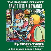 The Bugville Critters Save Their Allowance: Buster Bee's Adventures Series, Book 9 | Robert Stanek