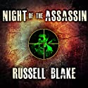Night of the Assassin: Assassin Series Prequel Audiobook by Russell Blake Narrated by Dick Hill
