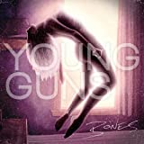 Bones (US Version) by Young Guns