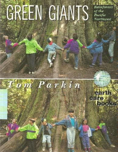 green-giants-rainforests-of-the-pacific-northwest-earth-care-book