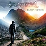 Journey to Infinity by SOUL OF STEEL (2013-10-22)