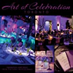 Art of Celebration Toronto: Inspirati...