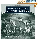 Historic Photos of Grand Rapids