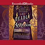 A Deadly Affection | Cuyler Overholt