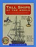 Tall Ships of the World: An Illustrat...