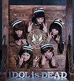 IDOL IS DEAD(仮) (期間限定生産) (ALBUM+DVD) (映画盤)