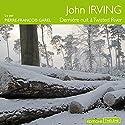 Dernière nuit à Twisted River | Livre audio Auteur(s) : John Irving Narrateur(s) : Pierre-François Garel