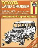 Toyota Land Cruiser FJ40, 43,45, 55 & 60,  '68'82 (Haynes Repair Manuals)