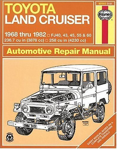 Toyota Land Cruiser FJ40, 43,45, 55 & 60,  '68'82 (Haynes Repair Manuals) (Toyota Landcruiser Repair Manual compare prices)