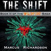 The Shift: Wildfire Saga, Book 2 | Marcus Richardson