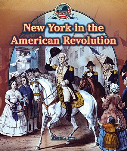 New York in the American Revolution (Spotlight on New York)