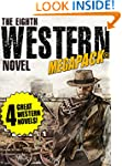The 8th Western Novel MEGAPACK�: 4 Cl...