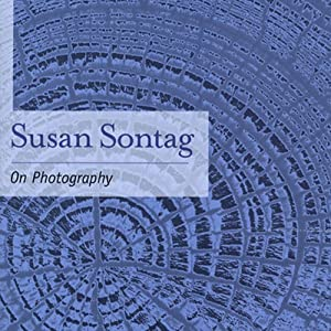 On Photography | [Susan Sontag]
