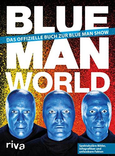 Blue-Man-World-Das-offizielle-Buch-zur-Blue-Man-Show