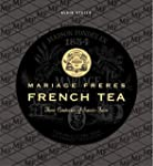 Mariage Freres French Tea: Three Cent...