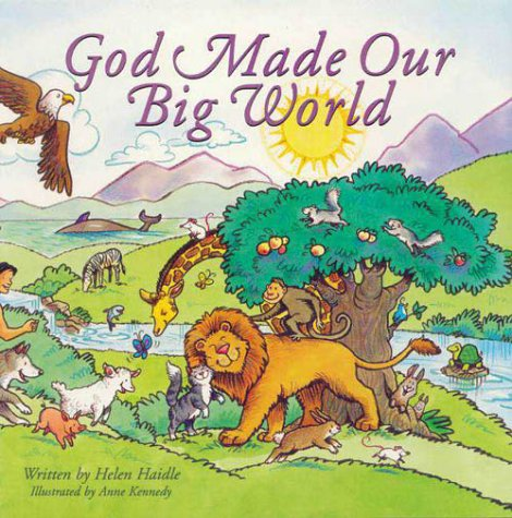 God Made Our Big World