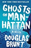 By Douglas Brunt Ghosts of Manhattan: A Novel (Reprint)