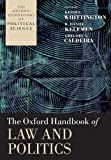 img - for The Oxford Handbook of Law and Politics (Oxford Handbooks of Political Science) book / textbook / text book