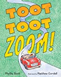 Toot Toot Zoom! (0763634522) by Root, Phyllis