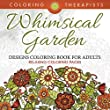 Whimsical Garden Designs Coloring Book For Adults - Relaxing Coloring Pages (Garden Designs and Art Book Series)