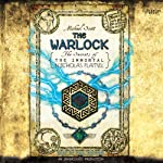 The Warlock: The Secrets of the Immortal Nicholas Flamel, Book 5 (       UNABRIDGED) by Michael Scott Narrated by Paul Boehmer