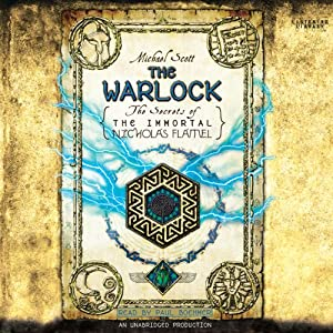 The Warlock: The Secrets of the Immortal Nicholas Flamel, Book 5 | [Michael Scott]