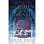 The Queen of the Damned: The Vampire Chronicles, Book 3 | Anne Rice