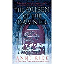 The Queen of the Damned: The Vampire Chronicles, Book 3 Audiobook by Anne Rice Narrated by Simon Vance