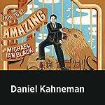 Daniel Kahneman | Michael Ian Black,Daniel Kahneman
