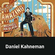 Daniel Kahneman Miscellaneous Auteur(s) : Michael Ian Black, Daniel Kahneman