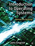 Introduction to Operating Systems: Behin...