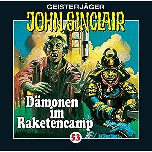 Dämonen im Raketencamp (John Sinclair 53) Hörspiel