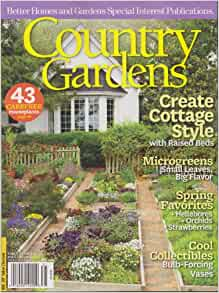 Country gardens magazine early spring 2013 create cottage Spring cottage magazine